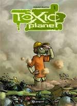 Toxic Planet T1 : Milieu naturel (0), bd chez Paquet de Ratte, Sabater