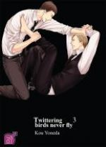 Twittering birds never fly T3, manga chez Taïfu comics de Yoneda
