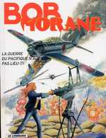 Bob Morane T42 : La guerre du Pacifique n'aura pas lieu (0), bd chez Le Lombard de Vernes, Coria