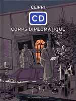 Corps diplomatique, bd chez Les Humanoïdes Associés de Ceppi