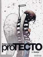 Protecto : La genèse (0), bd chez Dupuis de Zidrou, Matteo