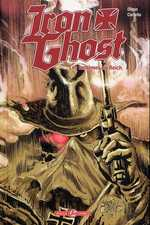 Iron Ghost, comics chez Bamboo de Dixon, Cariello, Hiltbrunner