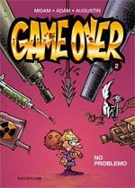 Game Over T2 : No problemo (0), bd chez Dupuis de Adam, Midam, Angèle