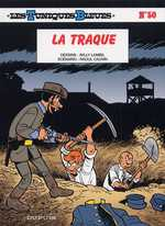 Les Tuniques bleues T50 : La traque (0), bd chez Dupuis de Cauvin, Lambil, Léonardo