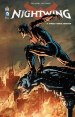 Nightwing T4 : Sweet home Chicago (0), comics chez Urban Comics de Higgins, Booth, Conrad, Dalhouse, Pantazis
