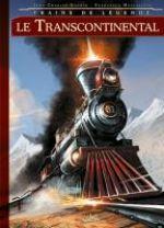 Trains de légende T2 : Le Transcontinental (0), bd chez Soleil de Gaudin, Mucciacito, Folny