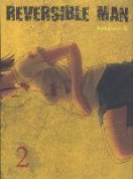 Reversible man T2, manga chez Komikku éditions de Nakatani