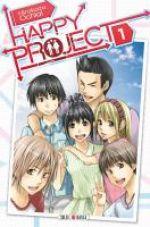 Happy project  T1, manga chez Soleil de Ochiai