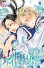 La fleur millénaire T8, manga chez Kazé manga de Kaneyoshi