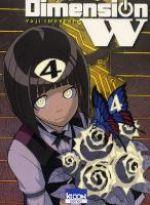 Dimension W T4, manga chez Ki-oon de Iwahara