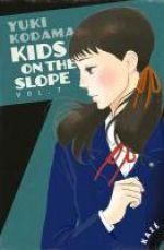 Kids on the slope T7, manga chez Kazé manga de Kodama