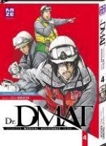 Dr. DMAT T4, manga chez Kazé manga de Takano, Kikuchi