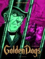 Golden dogs T3 : Le juge Aaron (0), bd chez Le Lombard de Desberg, Griffo, Burgazzoli, Bautista