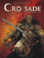 Croisade T8 : Le dernier souffle (0), bd chez Le Lombard de Dufaux, Xavier, Chagnaud