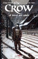 The Crow : le scalp des loups (0), comics chez Delcourt de O'Barr, Terry, Zinko