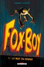 Fox-Boy T1 : La nuit du renard (0), comics chez Delcourt de Lefeuvre