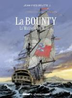 Black Crow raconte T3 : La Bounty (0), bd chez Glénat de Delitte