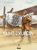 Saint-Exupéry T1 : Le Seigneur des sables (0), bd chez Glénat de Saint-Dizier, Fernandez, Perrot