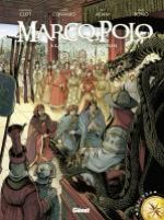 Marco Polo T2 : À la cour du grand Khan (0), bd chez Glénat de Convard, Clot, Adam, Bono, Fogolin