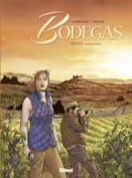Bodegas T1 : Rioja, Première partie (0), bd chez Glénat de Corbeyran, Ruizge, Francescutto