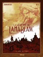 La Légende du lama blanc T1 : La Roue du temps (0), bd chez Glénat de Jodorowsky, Bess