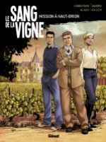 Le Sang de la vigne T1 : Mission à Haut-Brion (0), bd chez Glénat de Corbeyran, Sandro, Logicfun