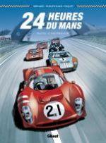 24 heures du Mans T1 : 1964-1967 : Le duel Ferrari-Ford (0), bd chez Glénat de Bernard, Paquet, Papazoglakis, Cinna