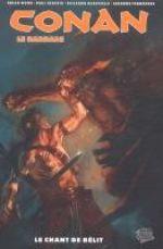 Conan le barbare T4 : Le chant de Bêlit (0), comics chez Panini Comics de Wood, Azaceta, Fernandez, Burchielli, Stewart, Carnevale