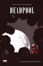 Deadpool : La nuit des morts vivants (0), comics chez Panini Comics de Swierczynski, Bunn, Bond, Rosanas
