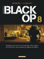 Black OP – Saison 2, T8, bd chez Dargaud de Desberg, Labiano, Maffre