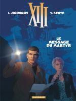 XIII T23 : Le message du martyr (0), bd chez Dargaud de Sente, Jigounov, Marquebreucq