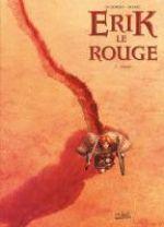 Erik le rouge T2 : Vinland (0), bd chez Soleil de Di Giorgio, Sieurac, Pieri