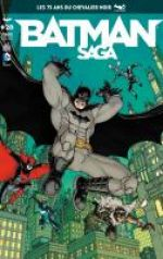 Batman Saga T28, comics chez Urban Comics de Snyder, Tomasi, Barr, Simone, Hurwitz, Layman, Gleason, Capullo, Adams, Sampere, Lopresti, Miki, March, Gray, Glapion, Thibert, Bertram, Murphy, Blond, Kalisz, Stewart, Hollingsworth, FCO Plascencia, Burnham