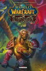World of Warcraft - Bloodsworn T2, comics chez Delcourt de Wagner, Raapack, Cox, McCaig