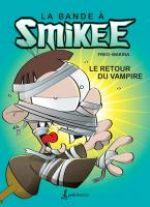 La Bande à Smikee T2 : Le retour du vampire (0), bd chez Petit homme de Freg, Makina