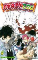 Crazy zoo T3, manga chez Delcourt de Horikushi