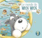 Le monde de Wan Wan  T1, manga chez Pika de Yin