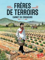 Frères de terroirs T1 : Carnet de Croqueurs (0), bd chez Rue de Sèvres de Camdeborde, Ferrandez