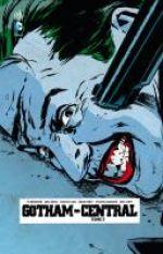 Gotham Central T2 : Jokers and madmen (0), comics chez Urban Comics de Brubaker, Rucka, Gaudiano, Hurtt, Scott, Lark, Loughridge