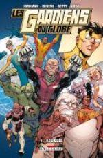 Les Gardiens du Globe T1 : Assiégés (0), comics chez Delcourt de Cereno, Kirkman, Getty, Anka, FCO Plascencia, Riley, Stabbs, Mason, Nauck