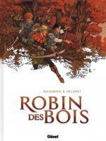 Robin : Robin des bois (0), bd chez Glénat de Boisserie, Héloret