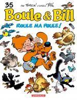 Boule et Bill T35 : Roule ma poule (0), bd chez Dargaud de Veys, Cric, Verron, Ducasse