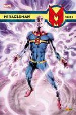 Miracleman T2 : Le syndrome du Roi Rouge (0), comics chez Panini Comics de Yronwode, Moore, Davis, Ridgway, Veitch, Austen, Oliff