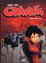 Catwalk T1 : Les Héros ne meurent jamais (0), bd chez Soleil de L'homme, Penet, Mati