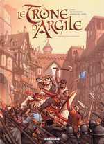 Le trône d'argile T1 : Le chevalier à la hache (0), bd chez Delcourt de Richemond, Jarry, Caneshi, Pieri