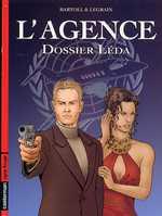 L'agence T1 : Dossier Léda (0), bd chez Casterman de Bartoll, Legrain, Busca