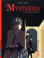Mysteries T1 : Seule contre la loi - 1ère partie (0), bd chez Casterman de Seiter, Wagner