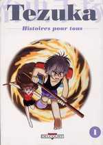 Tezuka - Histoires pour tous T1, manga chez Delcourt de Tezuka
