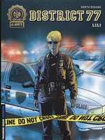 District 77 T1 : Lili (0), bd chez Le Lombard de Dugand, Denys, Jaime