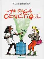 Une saga Génétique : Une saga génétique (0), bd chez Dargaud de Bretécher